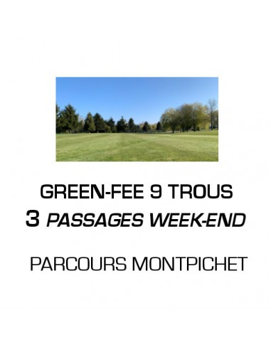 Green-fee 9 trous 3 passages Week-end